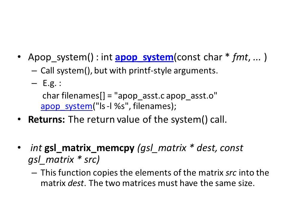 Apop_system() : int apop_system(const char * fmt, ... )