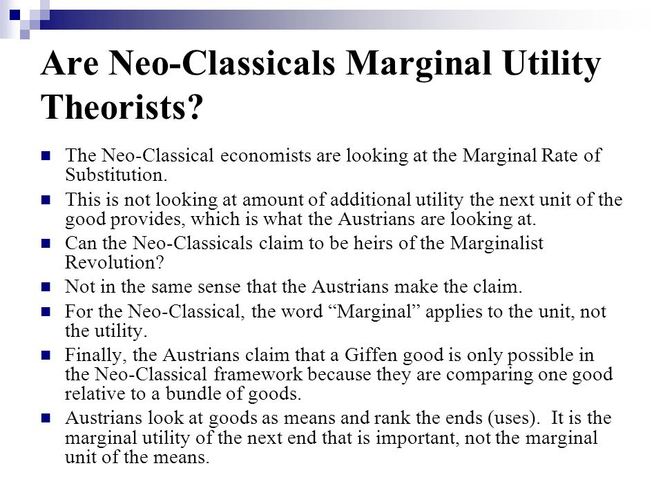 Are Neo-Classicals Marginal Utility Theorists