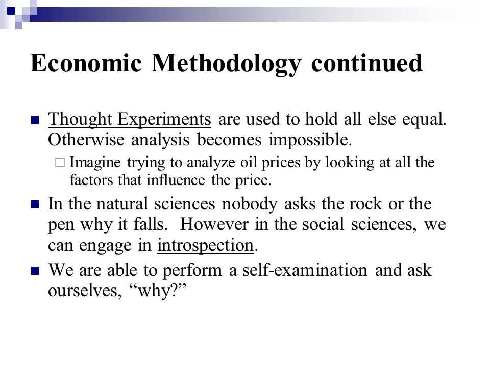 Economic Methodology continued