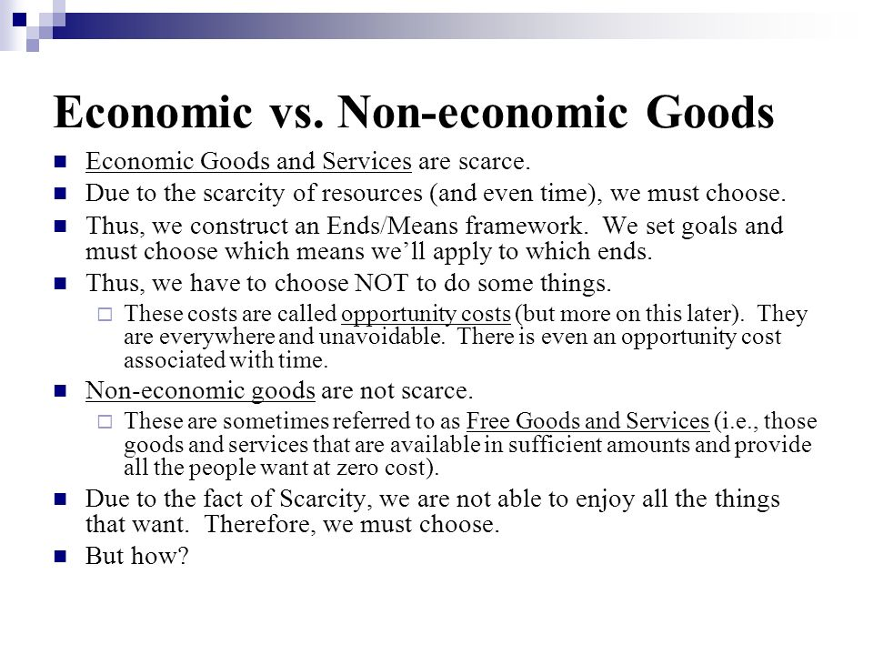 Economic vs. Non-economic Goods