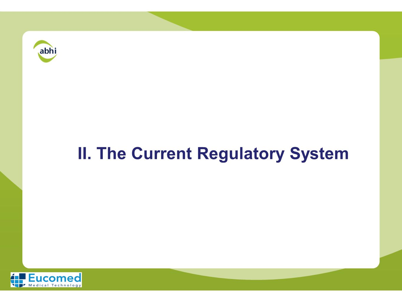II. The Current Regulatory System