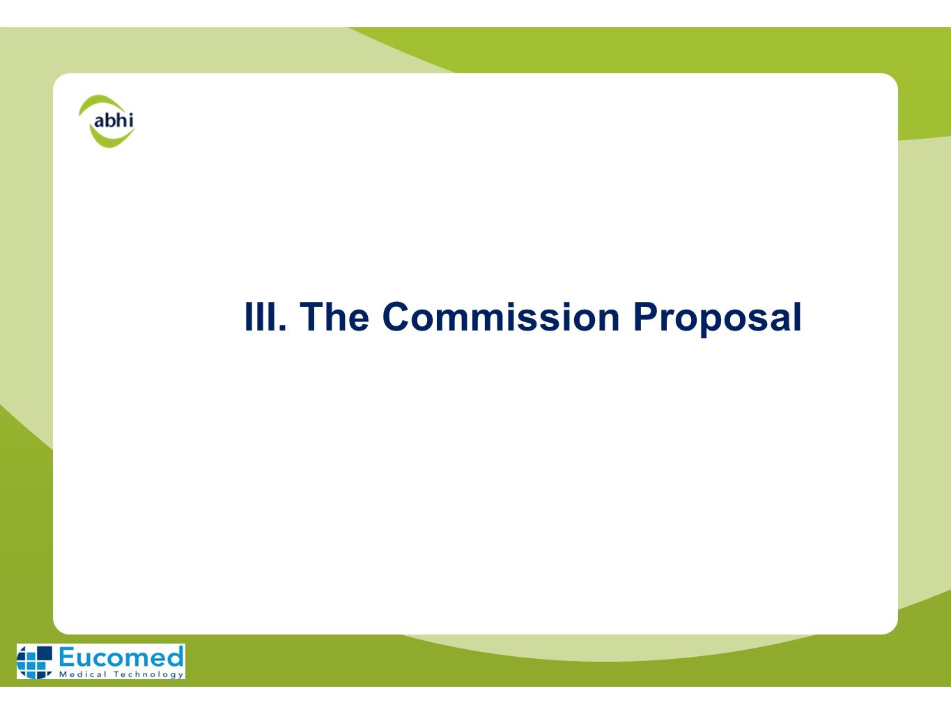 III. The Commission Proposal