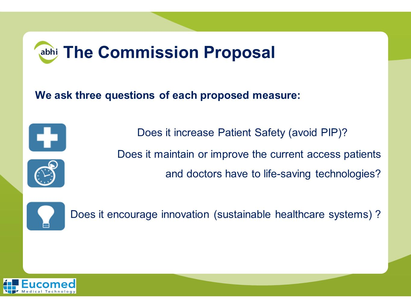 The Commission Proposal