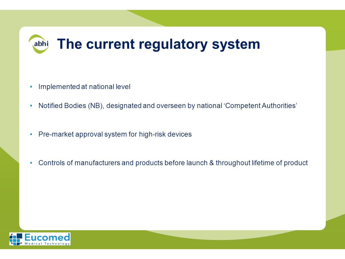 The current regulatory system