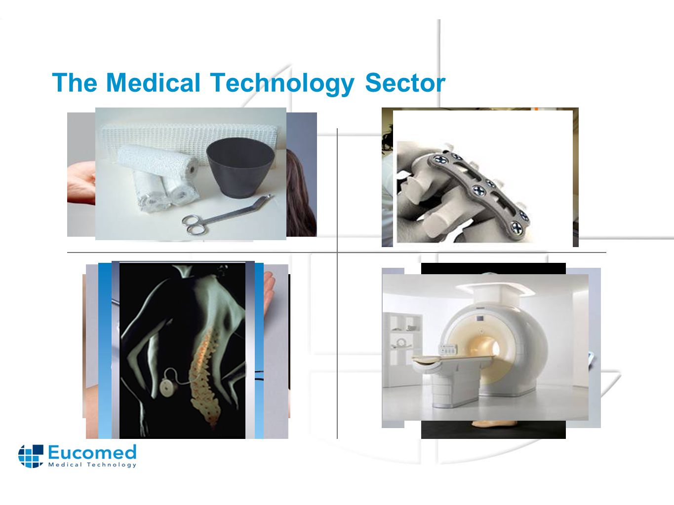 The Medical Technology Sector