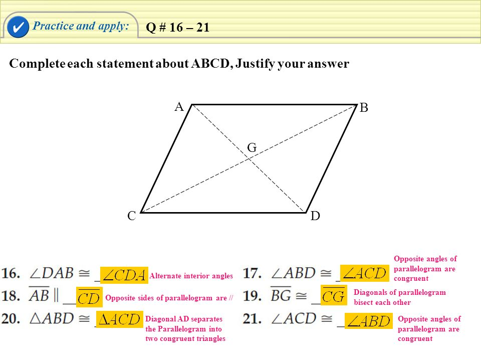 Complete each statement about ABCD, Justify your answer