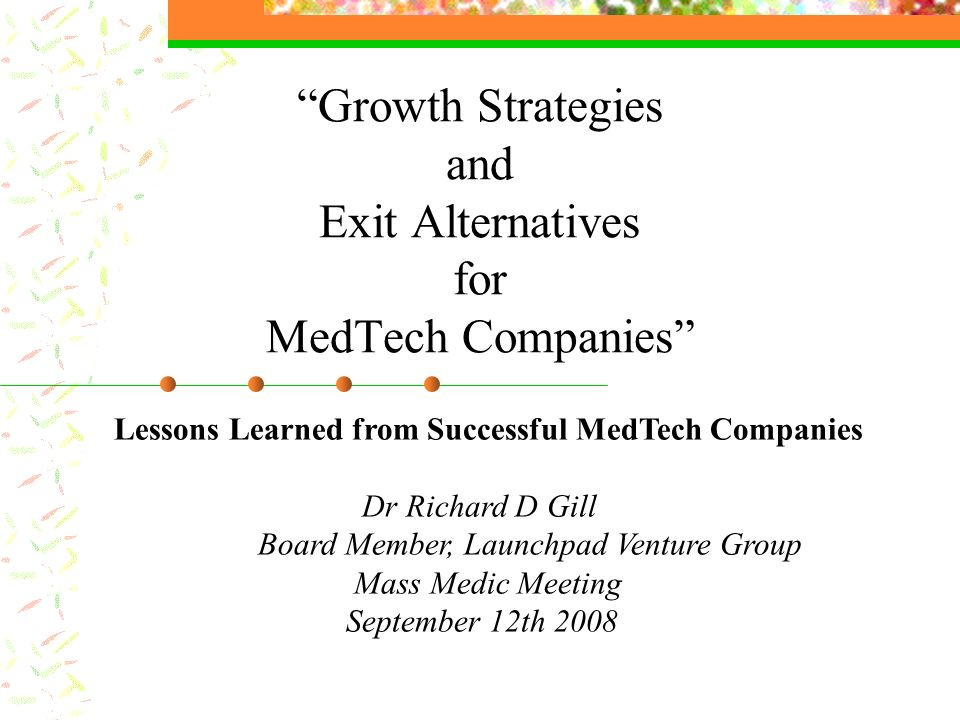 Growth Strategies and Exit Alternatives for MedTech Companies