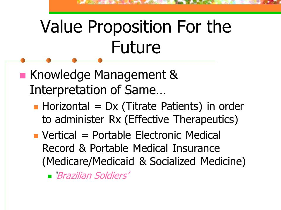 Value Proposition For the Future