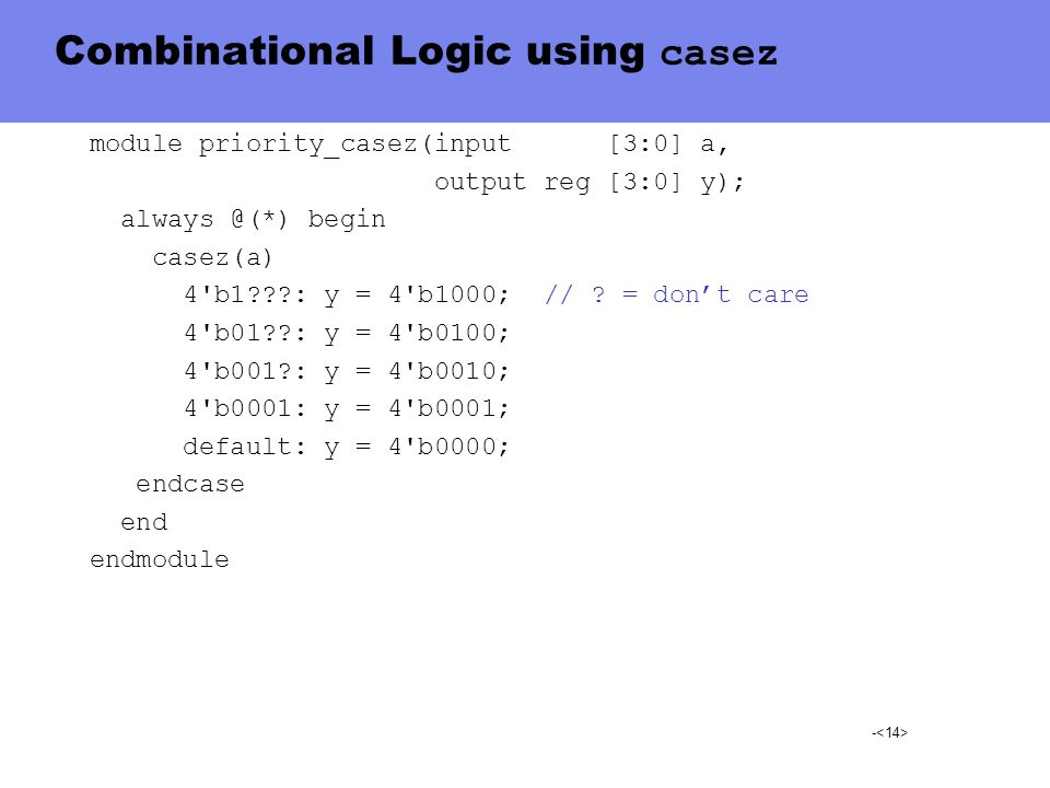 Combinational Logic using casez