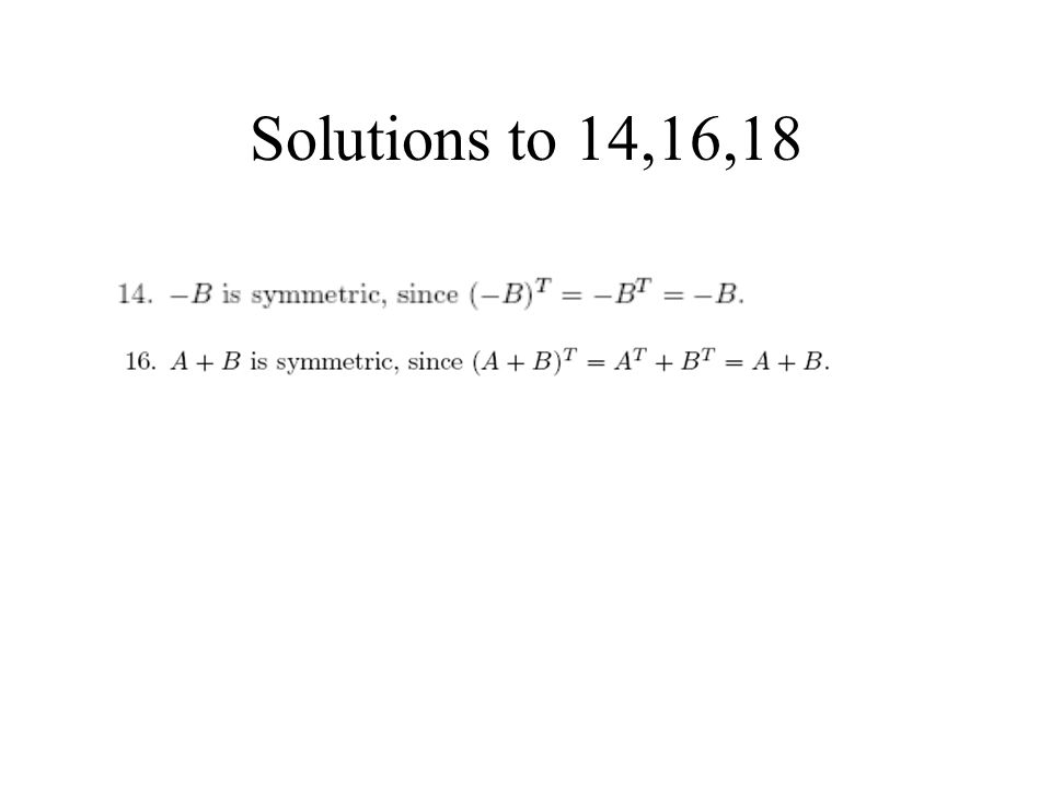 Solutions to 14,16,18