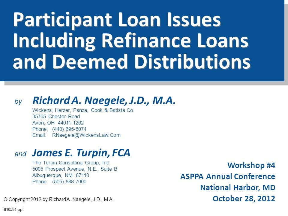 Participant Loan Issues Including Refinance Loans and Deemed Distributions