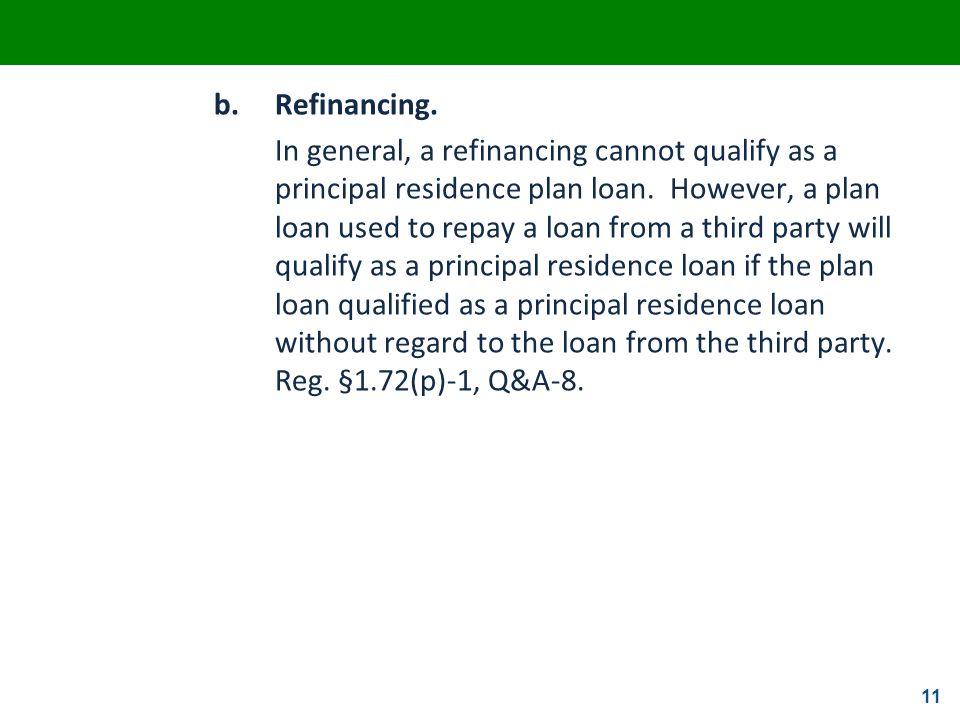 b. Refinancing.