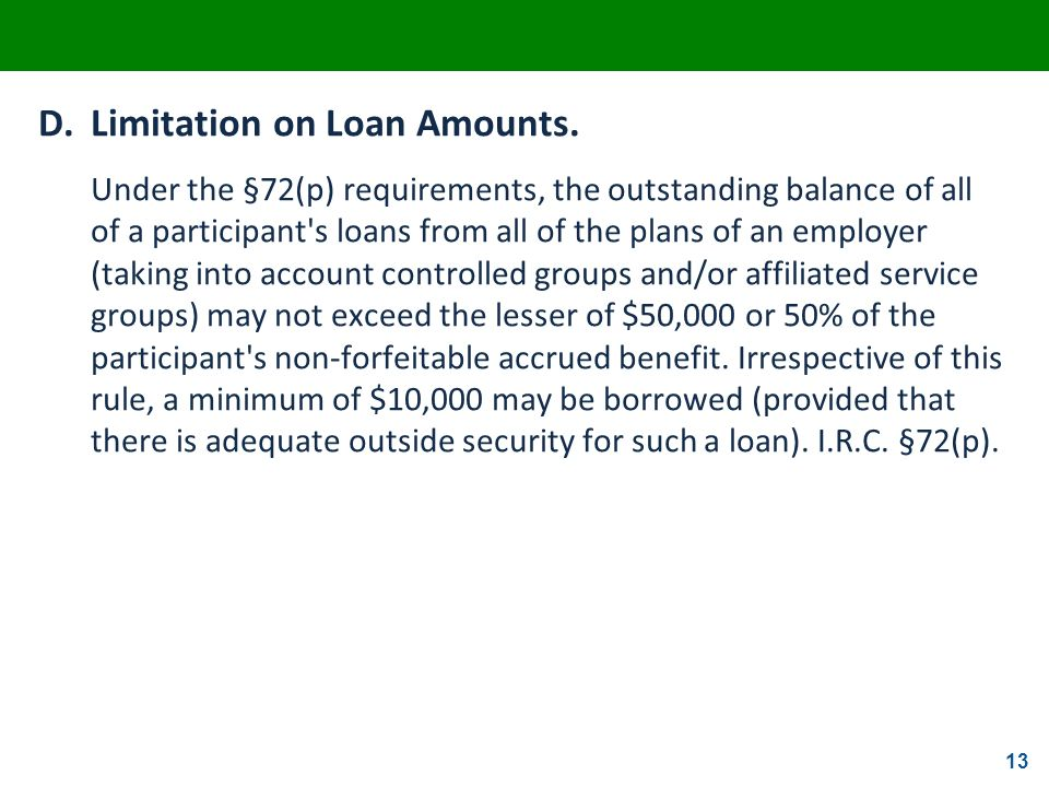 D. Limitation on Loan Amounts.