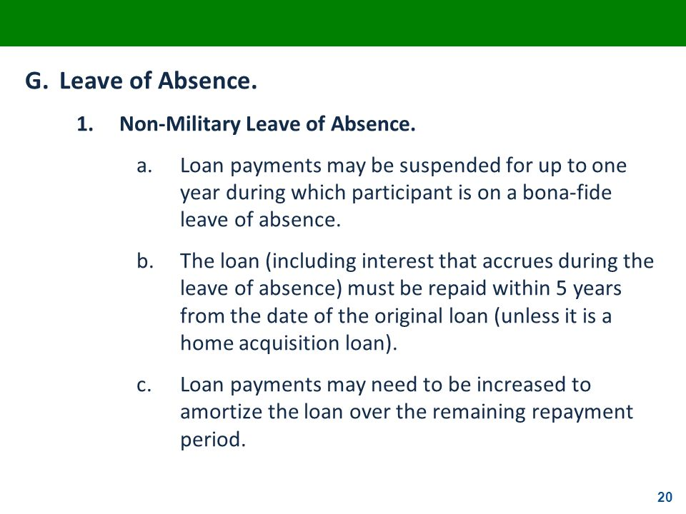 G. Leave of Absence. 1. Non-Military Leave of Absence.