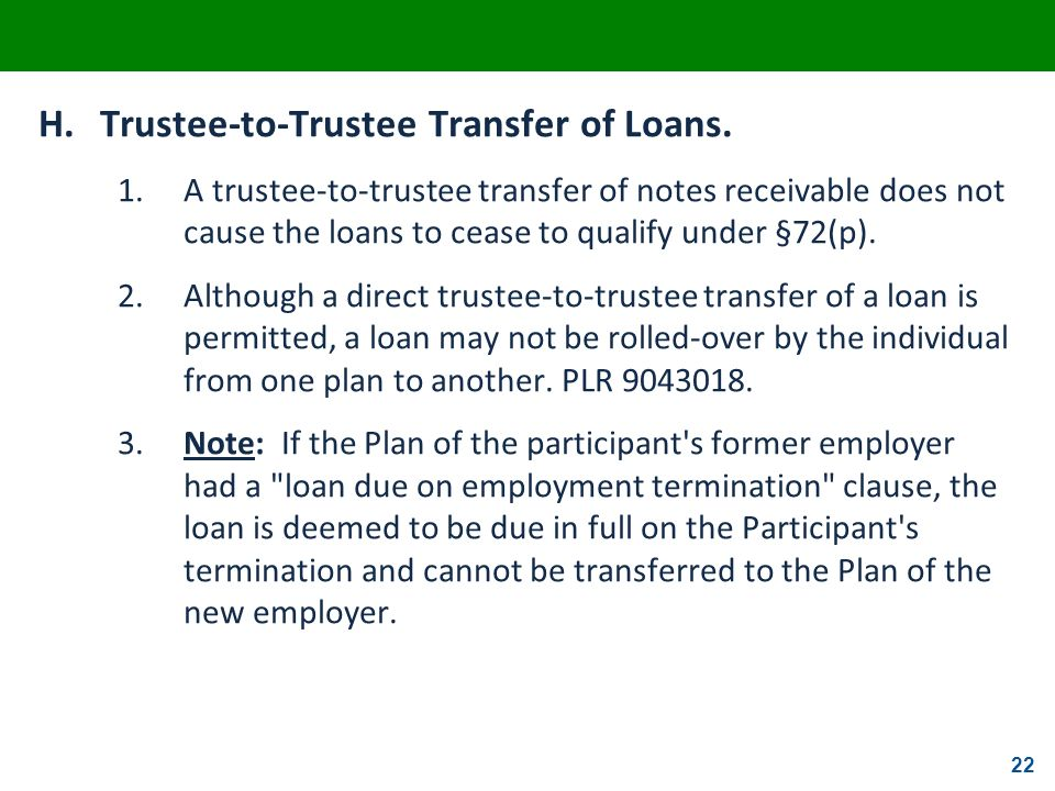 H. Trustee-to-Trustee Transfer of Loans.