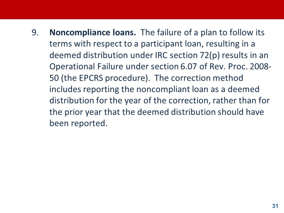 9. Noncompliance loans.