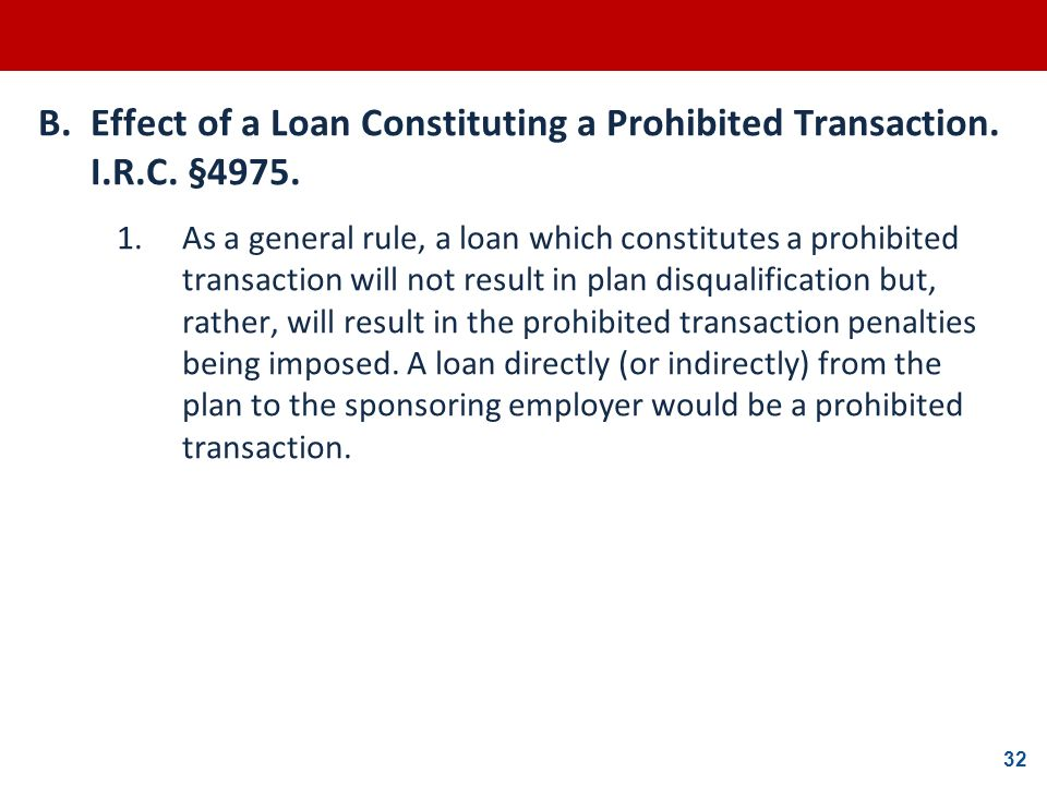B. Effect of a Loan Constituting a Prohibited Transaction. I. R. C