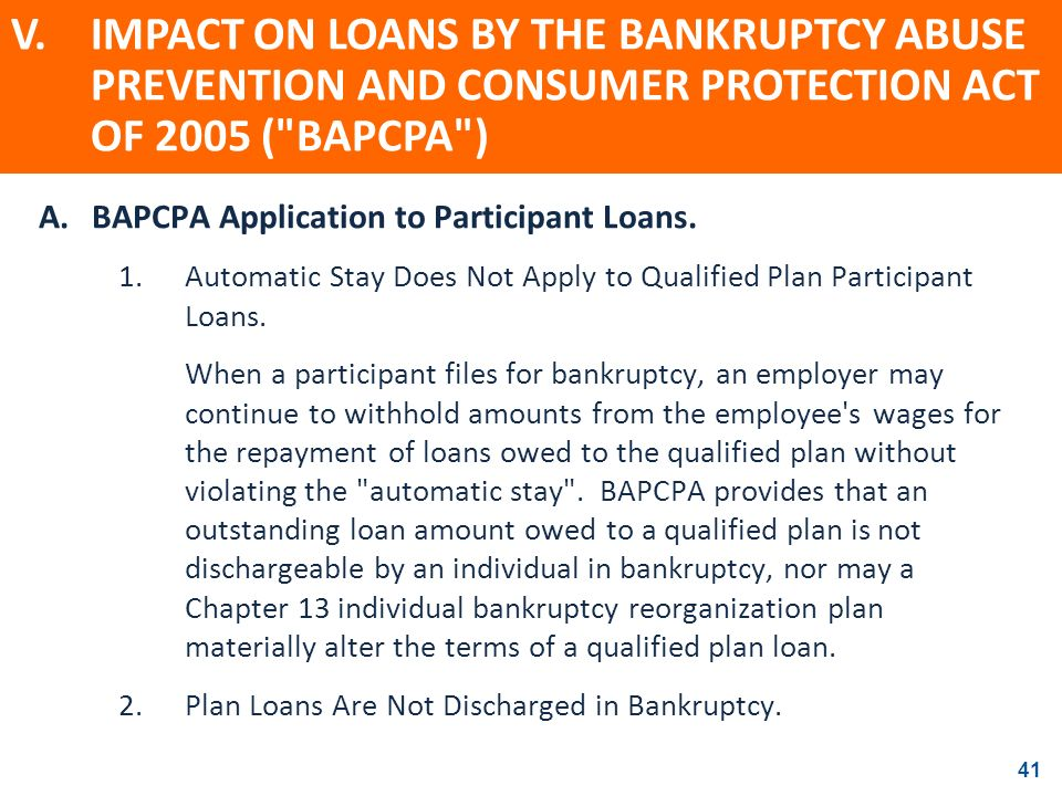 V. IMPACT ON LOANS BY THE BANKRUPTCY ABUSE PREVENTION AND CONSUMER PROTECTION ACT OF 2005 ( BAPCPA )
