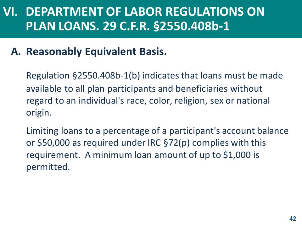 VI. DEPARTMENT OF LABOR REGULATIONS ON PLAN LOANS. 29 C. F. R. §2550