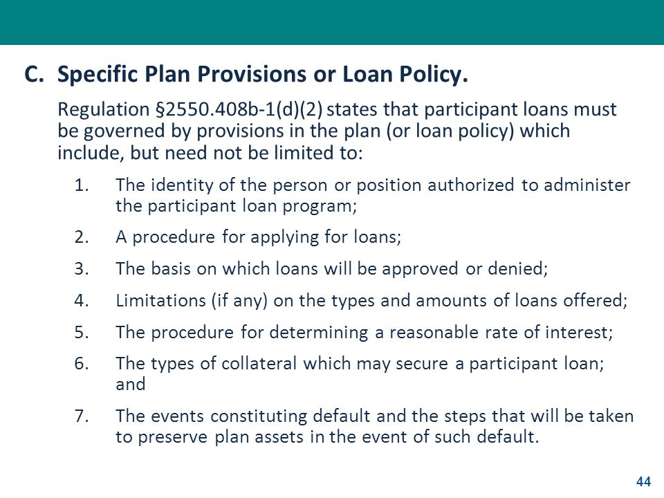 C. Specific Plan Provisions or Loan Policy.