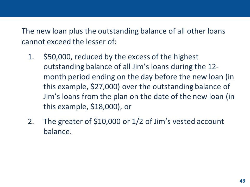 The new loan plus the outstanding balance of all other loans cannot exceed the lesser of: