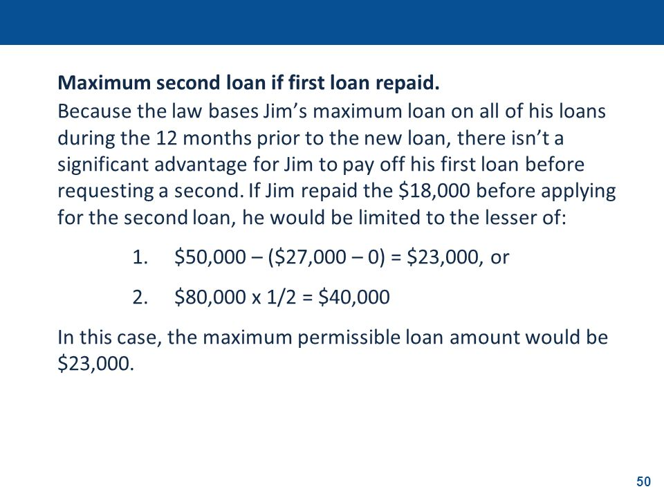 Maximum second loan if first loan repaid