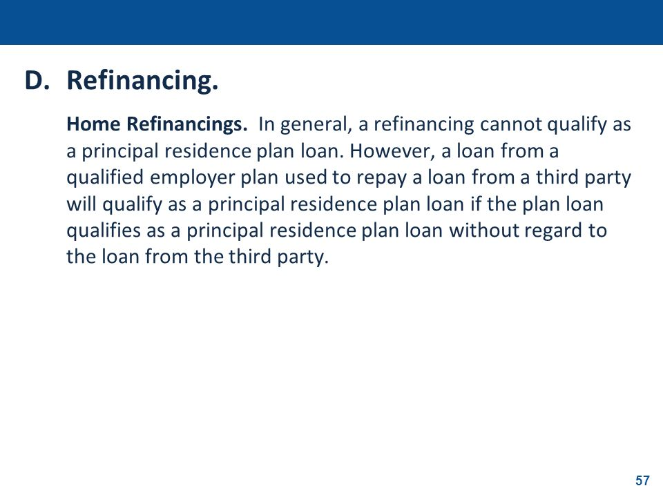 D. Refinancing.