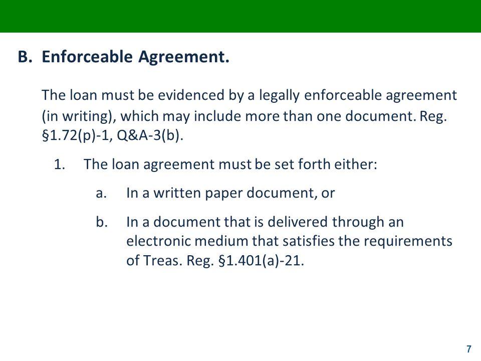 B. Enforceable Agreement.