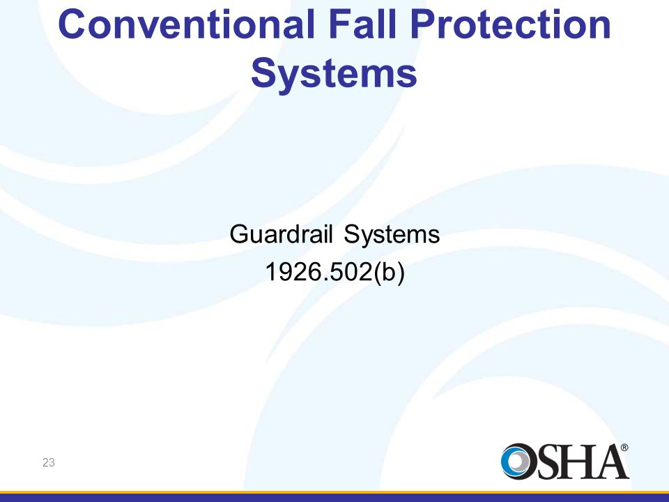 Conventional Fall Protection Systems