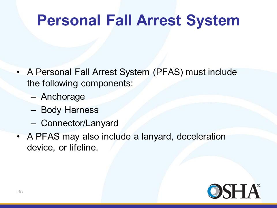 Personal Fall Arrest System