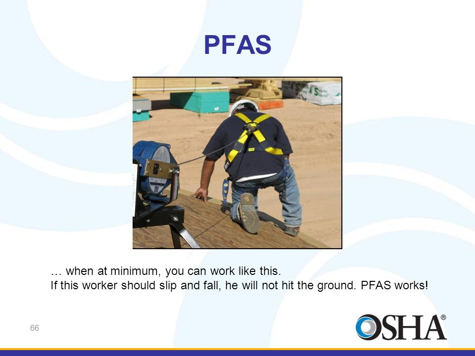 PFAS … when at minimum, you can work like this.