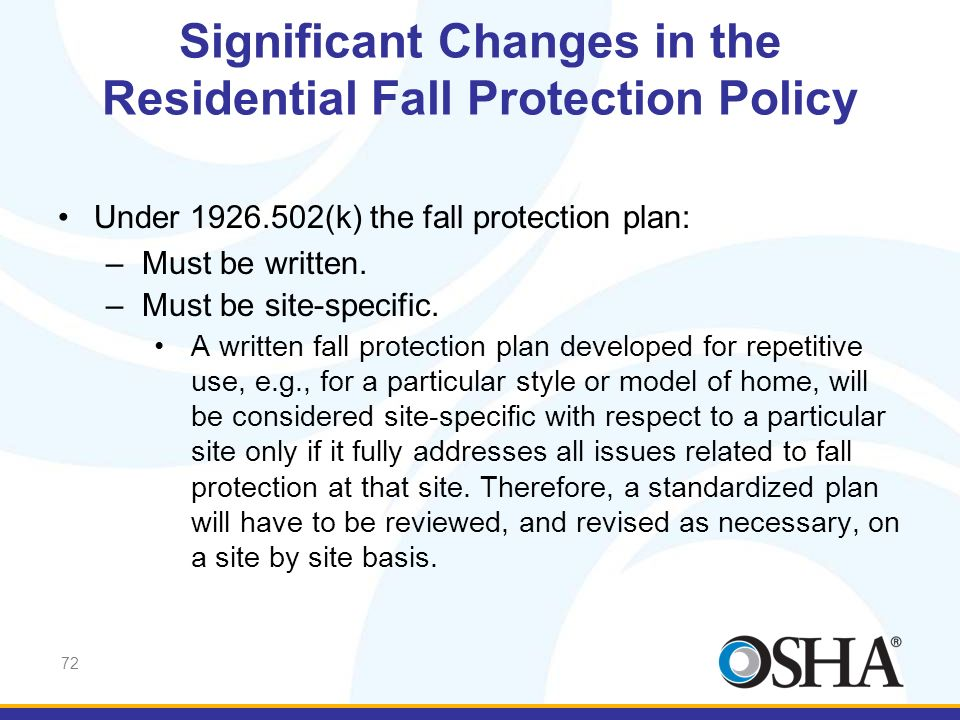 Significant Changes in the Residential Fall Protection Policy