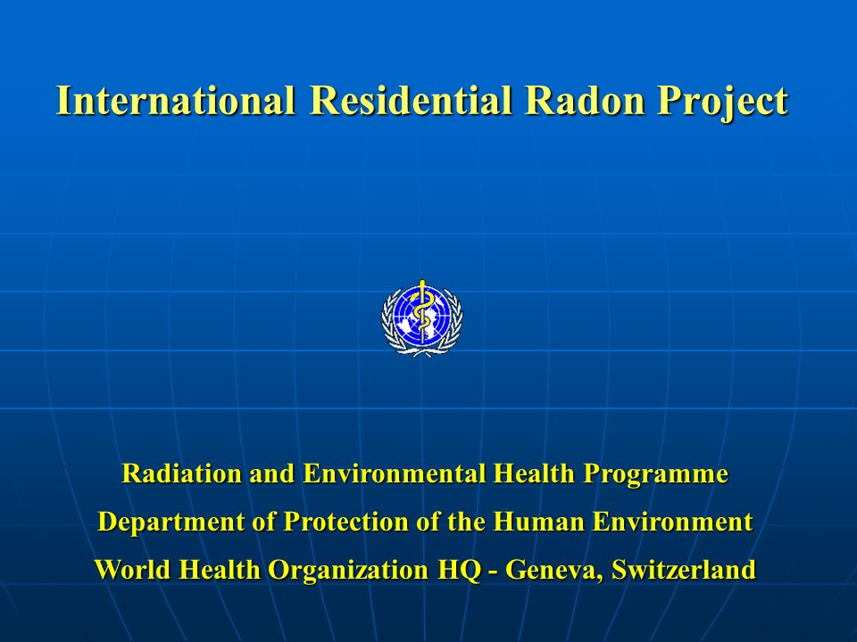 International Residential Radon Project