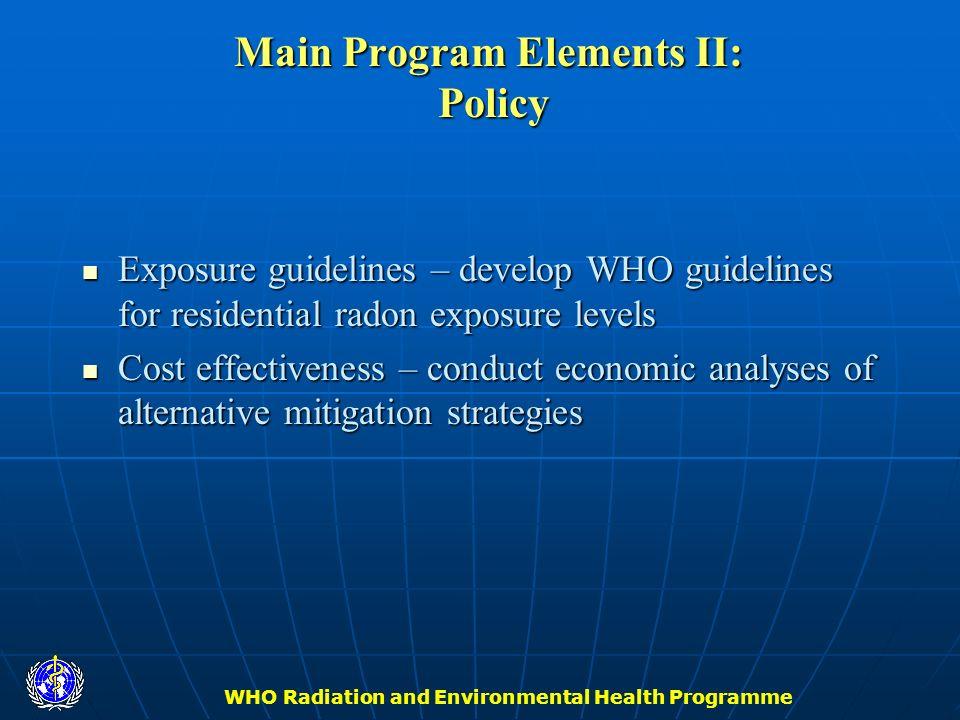 Main Program Elements II: Policy