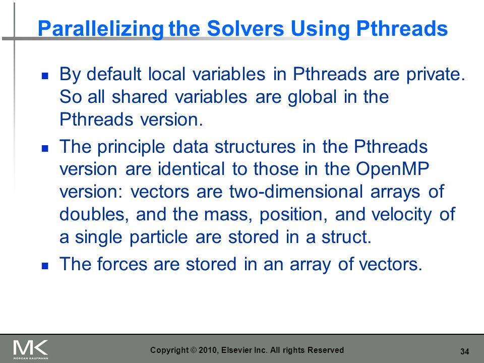 Parallelizing the Solvers Using Pthreads