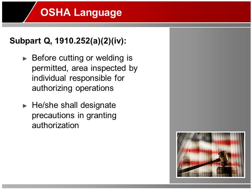 OSHA Language Subpart Q, 1910.252(a)(2)(iv):