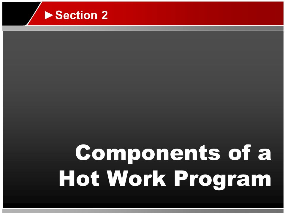 Components of a Hot Work Program