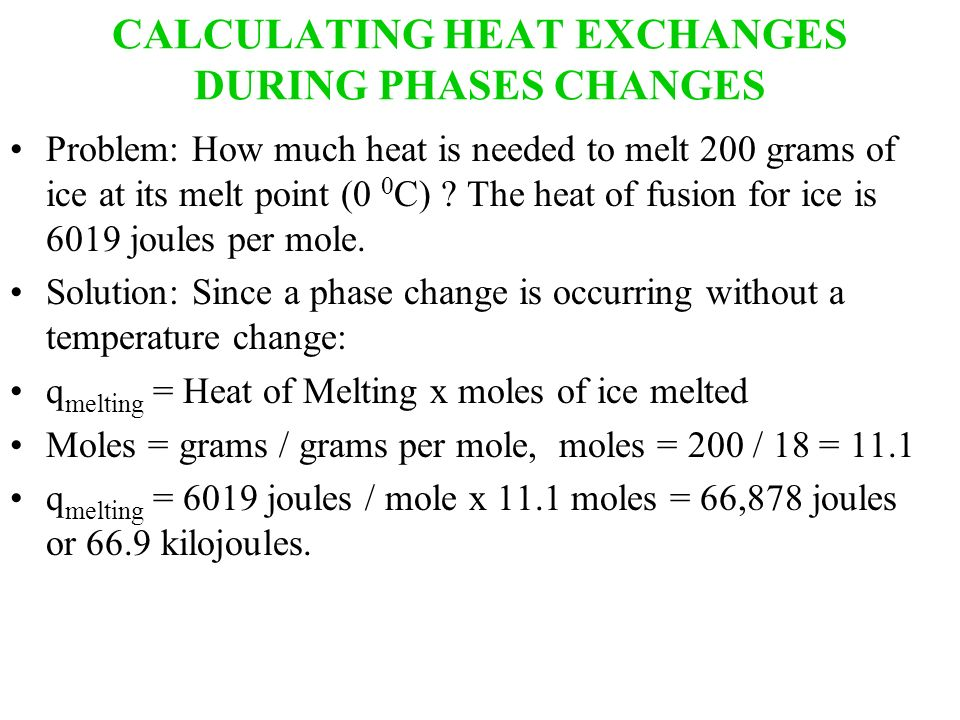 CALCULATING HEAT EXCHANGES DURING PHASES CHANGES