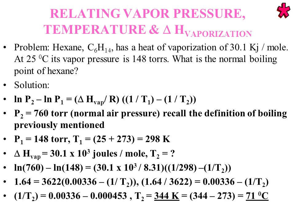 RELATING VAPOR PRESSURE, TEMPERATURE &  HVAPORIZATION