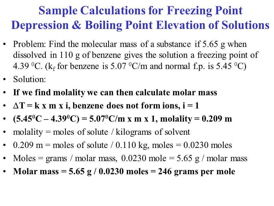 Sample Calculations for Freezing Point Depression & Boiling Point Elevation of Solutions