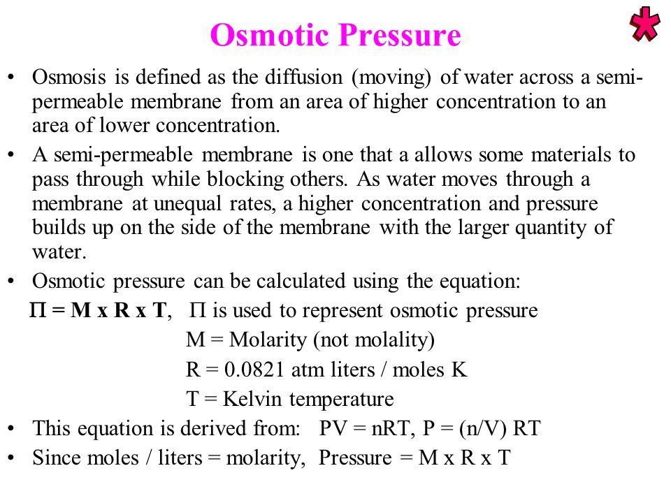 Osmotic Pressure *