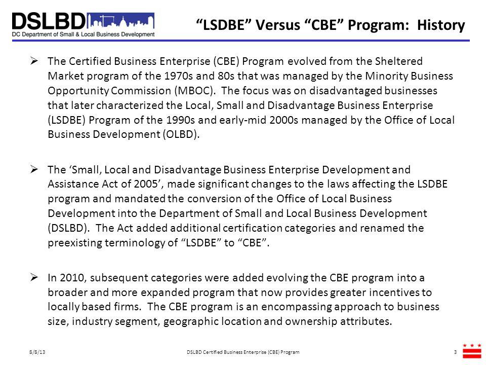 LSDBE Versus CBE Program: History