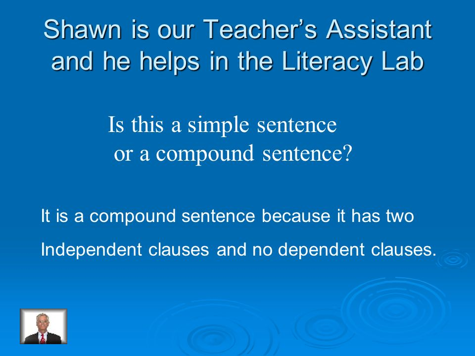 Shawn is our Teacher's Assistant and he helps in the Literacy Lab