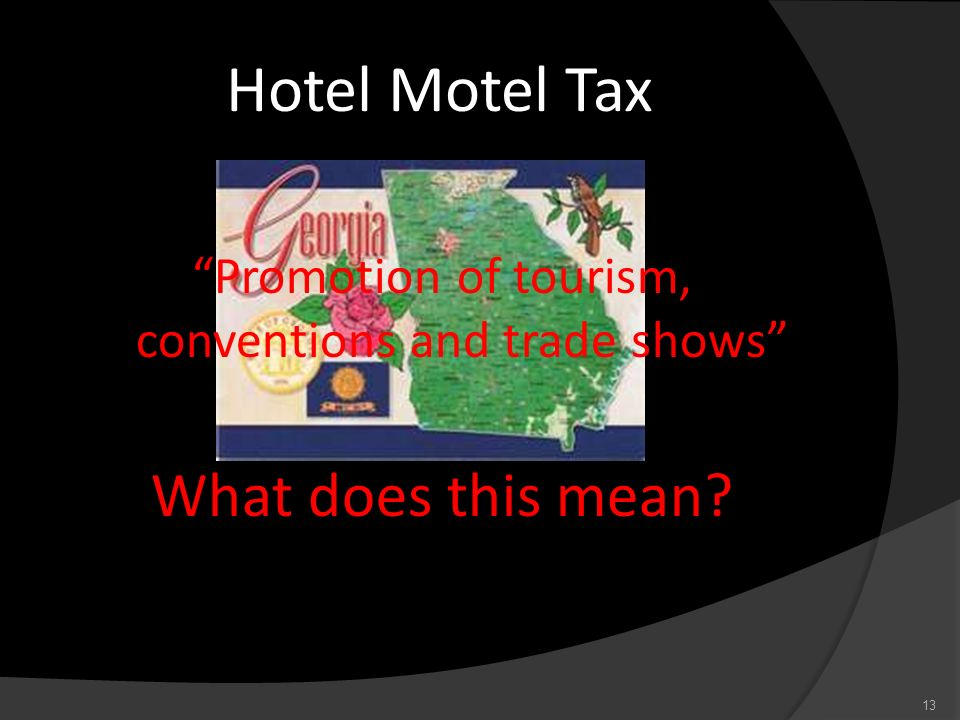 Promotion of tourism, conventions and trade shows