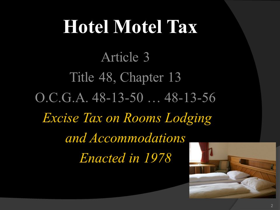 Hotel Motel Tax Article 3 Title 48, Chapter 13 O.C.G.A.