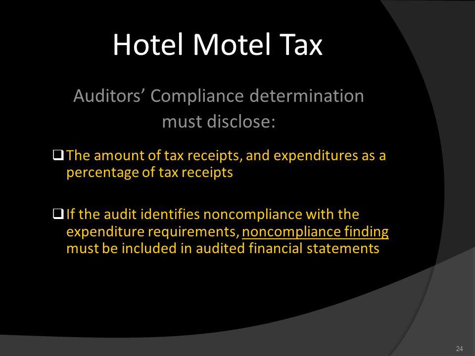 Auditors' Compliance determination