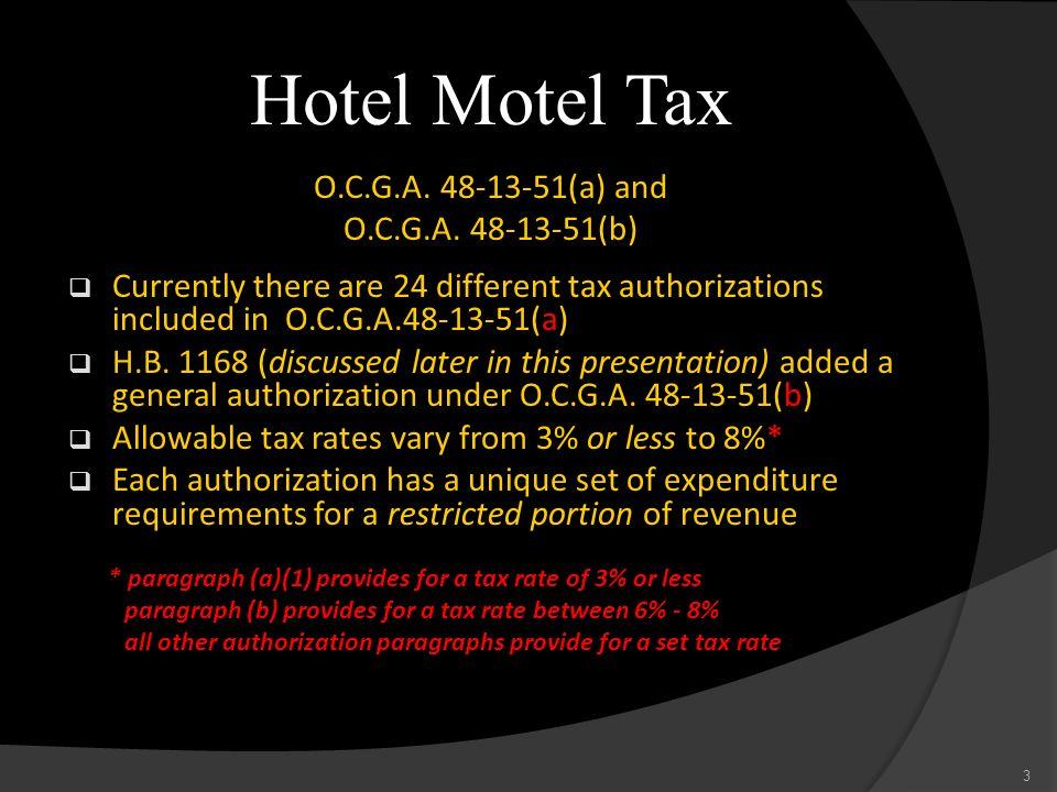 Hotel Motel Tax O.C.G.A. 48-13-51(a) and O.C.G.A. 48-13-51(b)