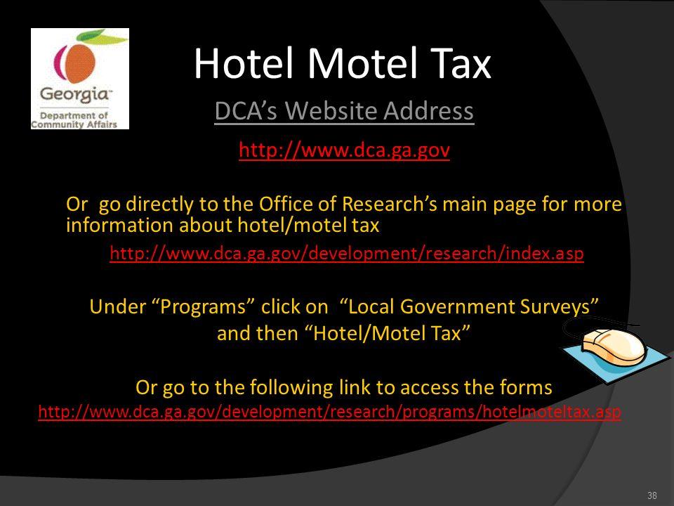 Hotel Motel Tax DCA's Website Address http://www.dca.ga.gov