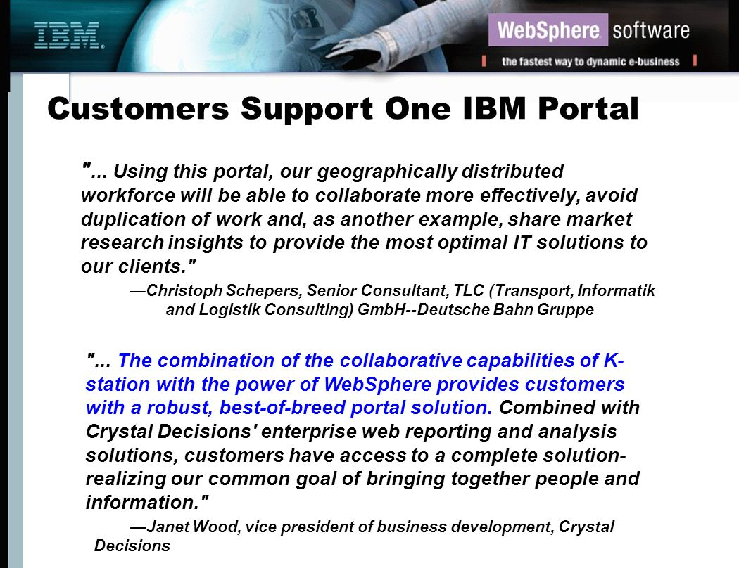 Customers Support One IBM Portal