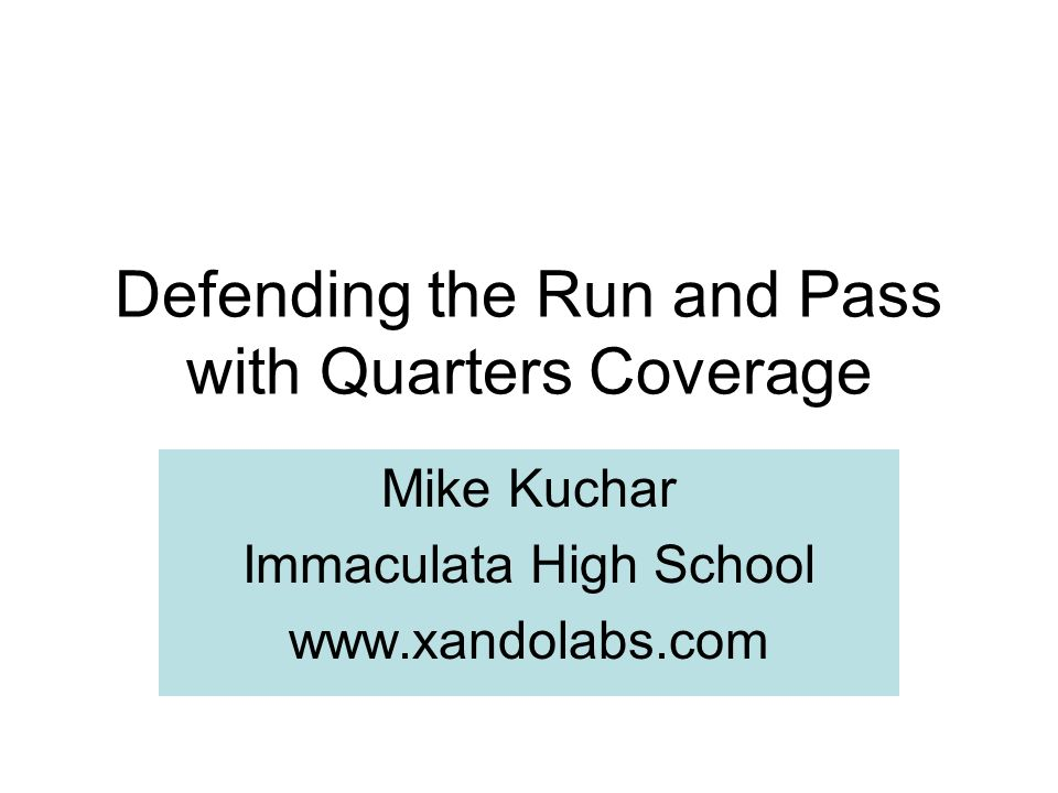 Defending the Run and Pass with Quarters Coverage